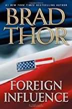 Foreign Influence: A Thriller (Scot Harvath) Hardcover – June 29, 2010