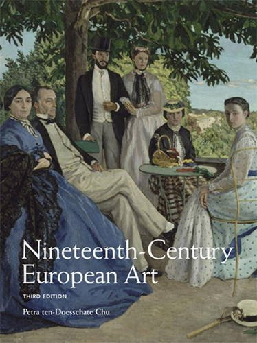 Compare Textbook Prices for Nineteenth Century European Art 3 Edition ISBN 8601400036426 by Petra ten-Doesschate Chu