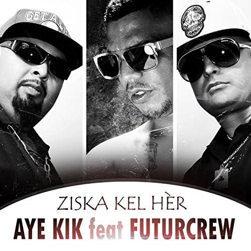 Aye Kik feat. Futurcrew