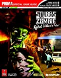 Stubbs the Zombie in Rebel Without a Pulse: Prima Official Game Guide
