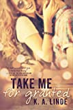 Free eBook - Take Me for Granted