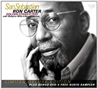 San Sebastian (Limited Deluxe Edition) by Ron Carter Golden Striker Trio (2012-04-10)