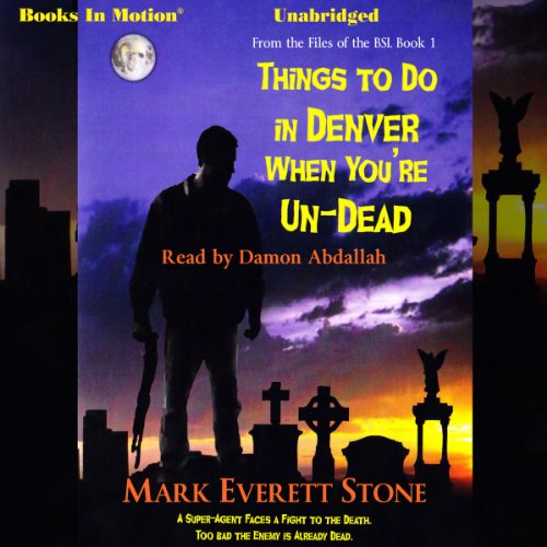 Things to Do in Denver When You're Un-Dead audiobook cover art