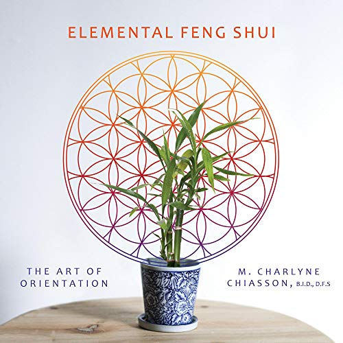 Elemental Feng Shui: The Art of Orientation (English Edition)