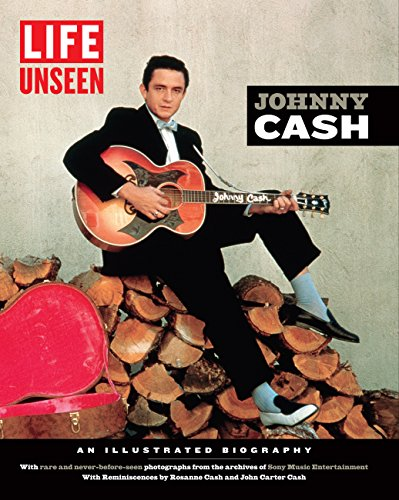 LIFE Unseen: Johnny Cash: An Illustrated Biography With Rare and Never-Before-Seen Photographs from the Archives of Sony Music Entertainment (English Edition)