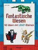 Fantastische Wesen: 40 Ideen mit LEGO-Steinen