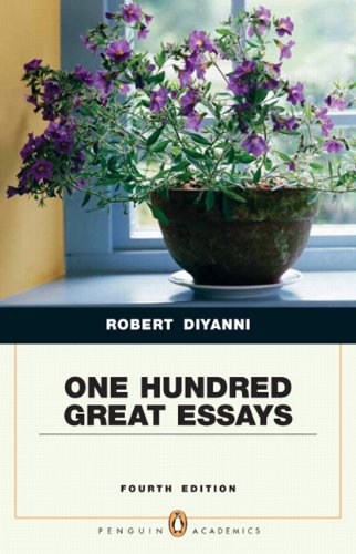 One Hundred Great Essays (Penguin Academics Series) (4th Edition)