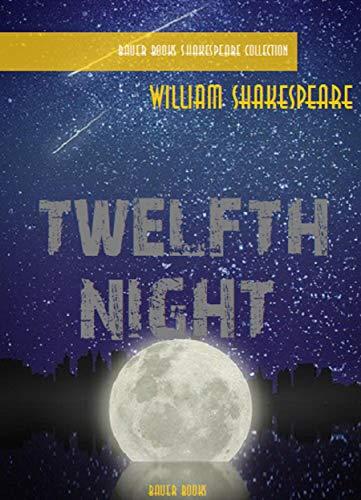 Twelfth Night (William Shakespeare Masterpieces Book 3) (English Edition)