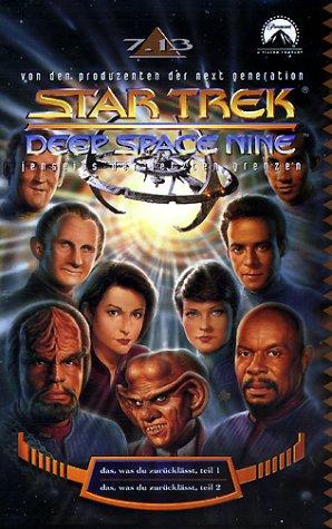 Star Trek - Deep Space Nine 7.13: Das was Du zurücklässt, Teil 1+2