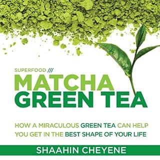 Matcha Green Tea Superfood audiobook cover art