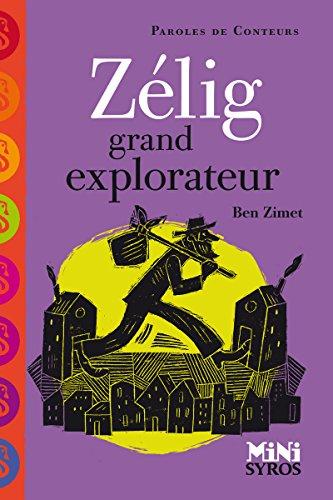 Zélig grand explorateur