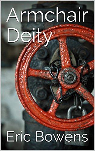 Armchair Deity (English Edition)