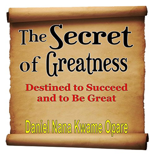 The Secret of Greatness audiobook cover art
