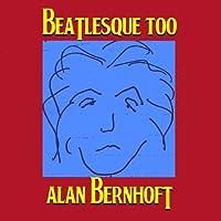 Beatlesque Too