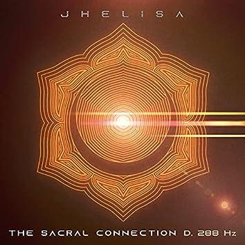 The Sacral Connection D. 288 Hz