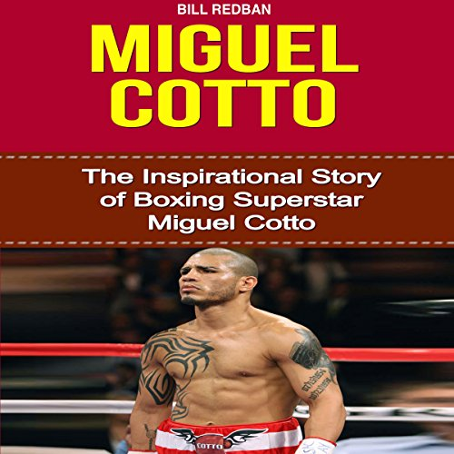 Miguel Cotto audiobook cover art