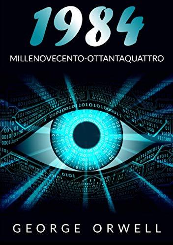 1984 - Millenovecento-ottantaquattro: Ediz. intergrale