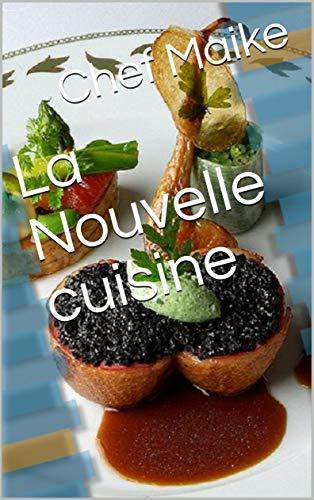 La Nouvelle cuisine (Italian Edition)