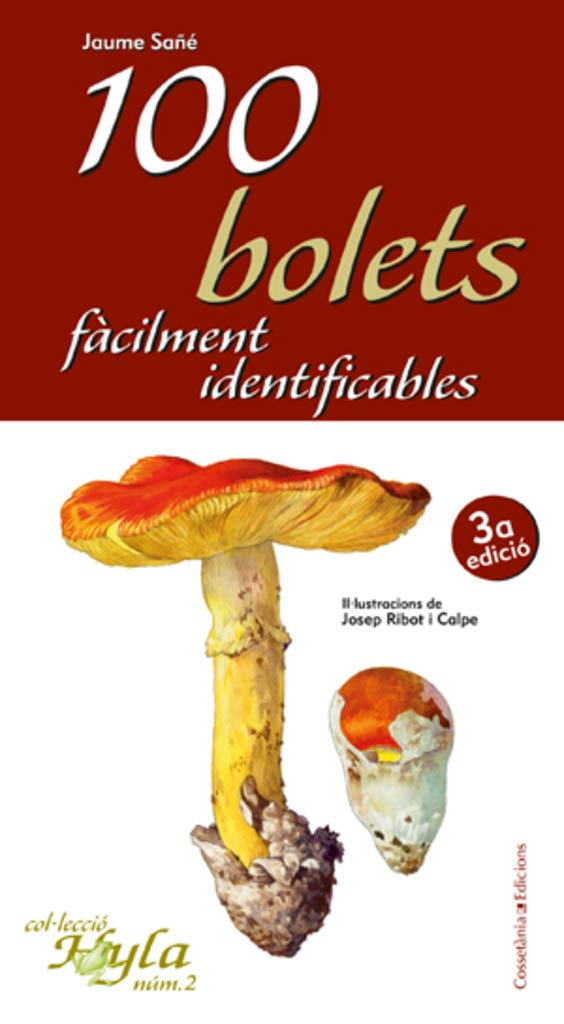 Image Of100 Bolets Facilment Identificables