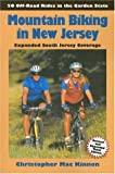 Mountain Biking in New Jersey, 3rd Edition: 50 Off-Road Rides