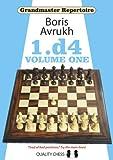 Grandmaster Repertoire 1: 1.d4 Volume One (v. 1)
