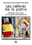 Los colores de la patria: Símbolos nacionales en la España