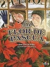 La Flor De Pascua / The Passover Flower (Spanish Edition)