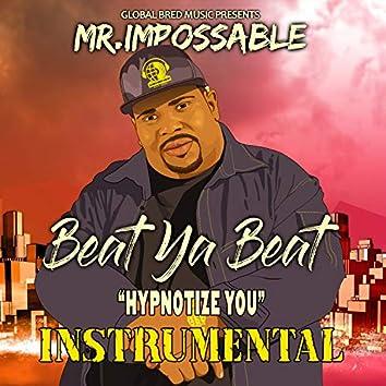 Hypnotize You