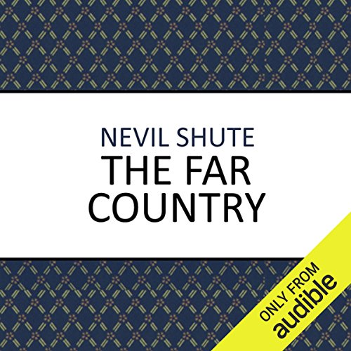 The Far Country                   By:                                                                                                                                 Nevil Shute                               Narrated by:                                                                                                                                 Julie Maisey                      Length: 11 hrs and 28 mins     50 ratings     Overall 4.5