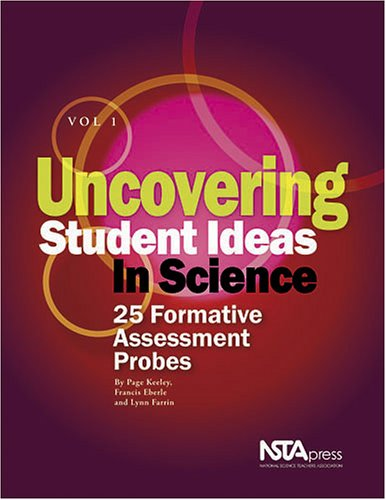 Image OfUncovering Student Ideas In Science, Vol. 1: 25 Formative Assessment Probes