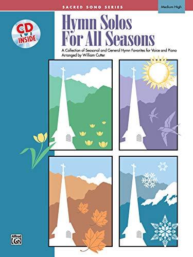 Hymn Solos for All Seasons: Medium High Voice, Book & CD