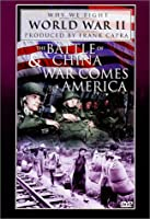 Battle of China & War Comes to America [DVD]