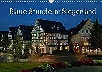 Blaue Stunde im Siegerland (Wandkalender 2022 DIN A3 quer): Rundreise durch das Siegerland (Monatskalender, 14 Seiten )