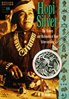 Hopi Silver: The History and Hallmarks of Hope Silversmithing