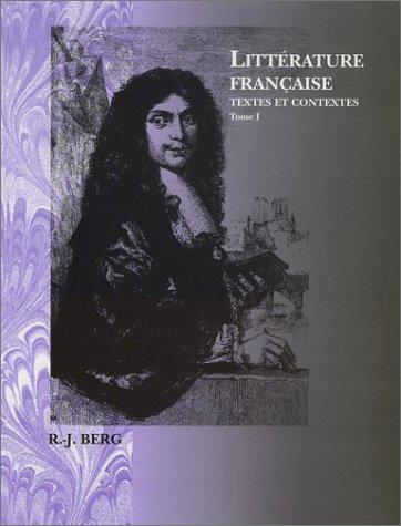 Littérature Française: Textes et Contextes (French Edition)