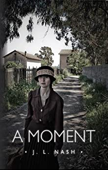 A Moment by [J. L.  Nash]