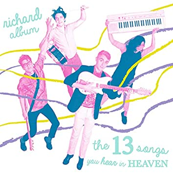 The 13 Songs You Hear in Heaven
