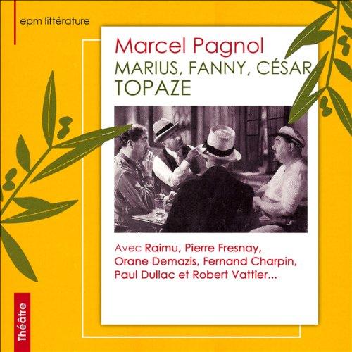 Marius, Fanny, César, Topaze Titelbild