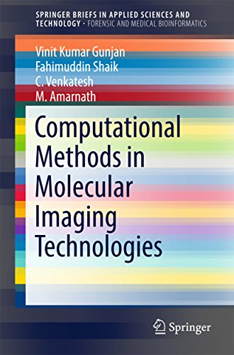 Computational Methods in Molecular Imaging Technologies (SpringerBriefs in Applied Sciences and Tech