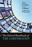 The Oxford Handbook of the Corporation (Oxford Handbooks)