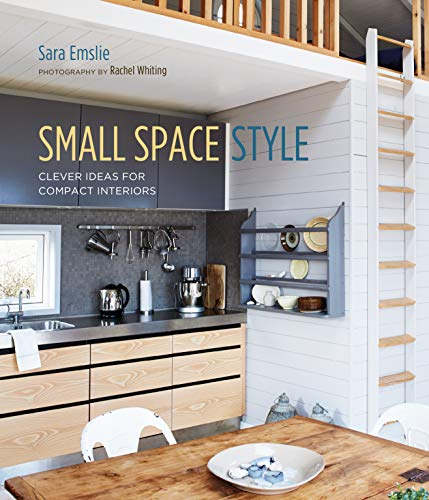 Small Space Style: Clever Ideas for Compact Interiors (English Edition)