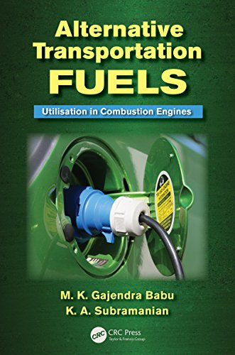 Alternative Transportation Fuels: Utilisation in Combustion Engines (English Edition)