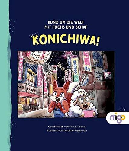 Rund um die Welt mit Fuchs und Schaf: Konichiwa
