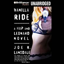 Vanilla Ride: A Hap and Leonard Novel #7