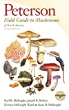 Peterson Field Guide to Mushrooms of North America, Second Edition (Peterson Field Guides)