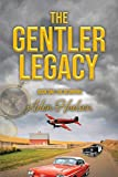 The Gentler Legacy (English Edition)