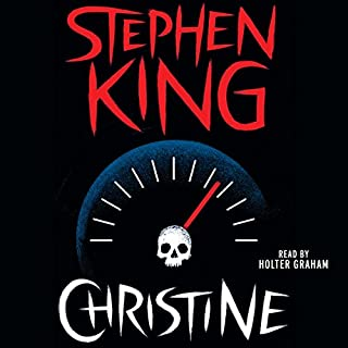 Christine                   Written by:                                                                                                                                 Stephen King                               Narrated by:                                                                                                                                 Holter Graham                      Length: 19 hrs and 35 mins     20 ratings     Overall 4.4