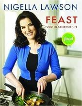 Feast: Food To Celebrate Life