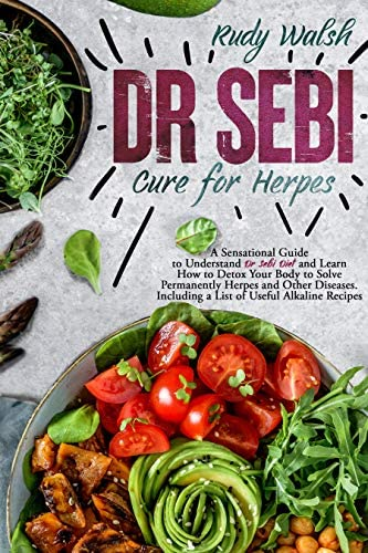 Dr Sebi Cure for Herpes A Sensational Guide to Understand Dr Sebi Diet and Learn How to Detox product image