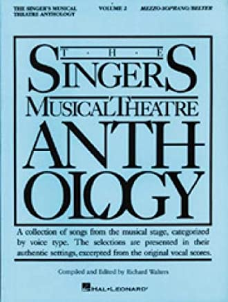 The Singers Musical Theatre Anthology: Mezzo-Soprano/Belter: 2